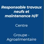 31. responsable travaux neufs et maintenance agroalimentaire